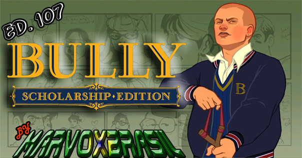Bully Scholarship Edition Ed 107