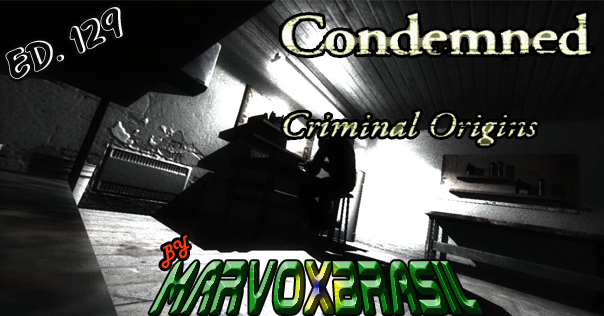 Blog MarvoxBrasil Condemned Criminal Origins