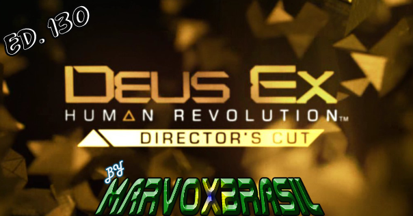 Deus Ex Human Revolution Director's Cut MarvoxBrasil 130