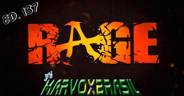 Rage MarvoxBrasil Ediçao 137