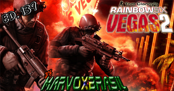 MarvoxBrasil 139 Tom Clancy's Rainbow Six Vegas 2 Agosto 2016
